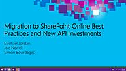 Migration to SharePoint Online Best Practices and New API Investments | Microsoft Ignite 2015 | Channel 9