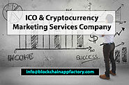 ICO Marketing Company | ICO Marketing Services | Cryptocurrency Marketing Agency | ICO PR Services Firms - Blockchain...