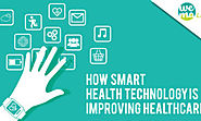 How smart health technology is improving healthcare? – Healthcare and Wellness Articles by WeMa Life