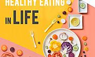 Importance of healthy eating habits and how to stick to them – Healthcare and Wellness Articles by WeMa Life