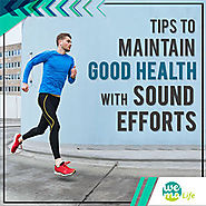Tips to maintain good health with sound efforts – Healthcare and Wellness Articles by WeMa Life