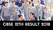 CBSE Class 12 Result 2018, Central Board of Secondary Education - CBSE Result 2018