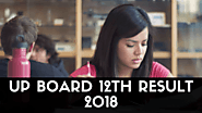 Uttar Pradesh Board 12th Result 2018, UP Board Class 12 Results, upresults.nic.in