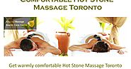 Comfortable Hot Stone Massage Toronto