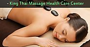 Best Hot Stone Massage in Toronto — King Thai Massage Health Care Center