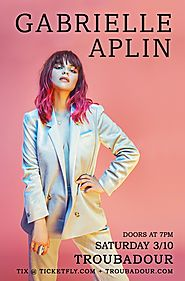 March 10 -- Gabrielle Aplin at Troubadour