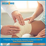 7 Factors that Influences Patients to Choose India for Knee Replacement Surgery