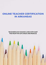 Online Teacher Certification in Arkansas