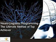 Neuro-Linguistic Programming - the Ultimate Method of Top Achiever.. |authorSTREAM