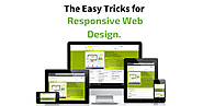 The Easy Tricks For Responsive Web Design.