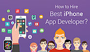 How to Hire Best iPhone App Developer?