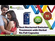 Best Nocturnal Emission Treatment with Herbal No Fall Capsules