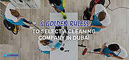 6 GOLDEN RULES TO SELECT A CLEANING COMPANY IN DUBAI