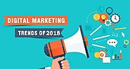 5 Digital Marketing Trends that will take the Marketing Industry by Storm in 2018