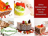 Transform Any Event Into A Special Occasion By Celebrating It WithThe Cakes (with image, tweet) · way2flowers · Storify