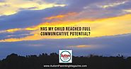 Has My Child Reached Full Communicative Potential? - Autism Parenting Magazine