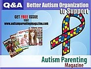 What other organizations and schools are there to support? - Autism Parenting Magazine