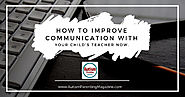 How to Improve Communication with Your Child's Teacher Now - Autism Parenting Magazine