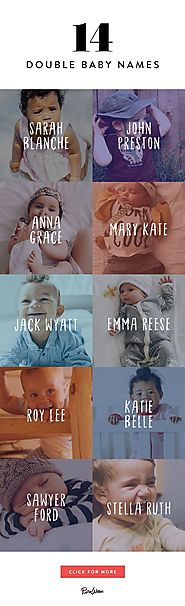 14 Double Baby Names That Are Too Cute for Words | Southern, Originals and Babies