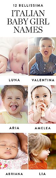12 Bellissima Italian Names for a Baby Girl | Italian baby, Babies and Girls