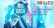 Big Data Users Mailing List |Customer Contact Email Database|Mails Store