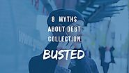 8 Myths About Debt Collection Busted | Brown & Joseph, Ltd.