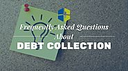 FAQ: Debt Collection