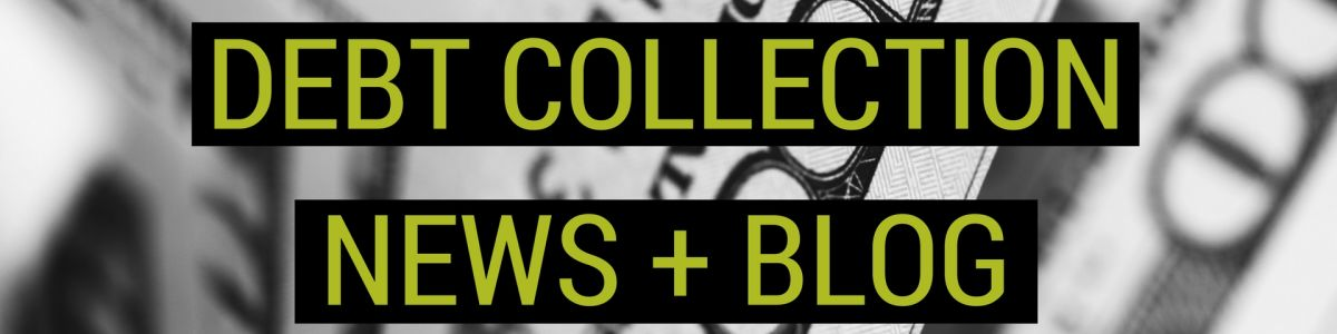 Headline for Debt Collection News + Blog