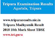 www.tripuraresults.nic.in Tripura Madhyamik Result 2018 10th Mark Sheet TBSE