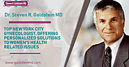 GoldsteinMD: Dr. Steven R. Goldstein MD - Top New York City Gynecologist, Offering Personalized Solutions to Women's ...