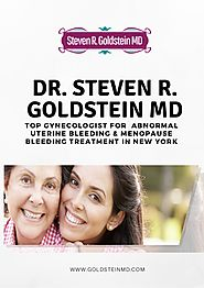 Dr. Steven R. Goldstein MD - Top Gynecologist for Abnormal Uterine Bleeding & Menopause Bleeding Treatment in New York