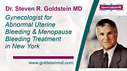 Dr. Steven R. Goldstein MD - Gynecologist for Abnormal Uterine Bleeding & Menopause Bleeding Treatment in New York - ...