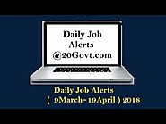 Daily Job Alerts for Latest Employment News for 10th/12th Graduates: 10000 + नई सरकारी नौकरियां in March 2018 ! APPLY...