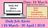 Jobs Hunt | Daily Job alert ( 24 March - 30 April ) 2018 ~ Daily Job Alerts for Latest Employment News for 10th/12th ...