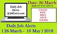 Daily Job Hunts ( 26 March - 10 May ) 2018 | Daily Job News ~ Daily Job Alerts for Latest Employment News for 10th/12...