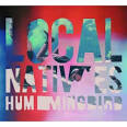 Local Natives Hummingbird
