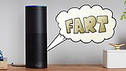 How Many of You Know Amazon Echo's Alexa Can Fart?