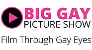 Big Gay Picture Show - Taking a look at the world of film through gay eyes - news, reviews, trailers, gay film, queer...