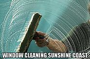 Window Cleaning Sunshine Coast at affordable packages by professionals