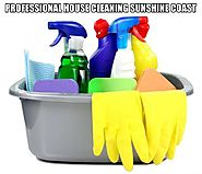 House Cleaners, CLEANING Services Sunshine coast, CALOUNDRA, NOOSA, NAMBOUR & MAROOCHYDORE