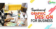 The Importance of Graphic Designing for Businesses