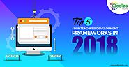 Top 5 Frontend Web Development Frameworks In 2018