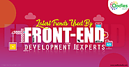Latest Trends Used By Front End Development Experts | Oodles Studio