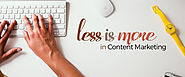 Why Less is More in Content Marketing | RedkitePH Blog