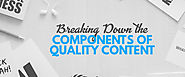 Breaking Down the Components of Quality Content | RedkitePH Blog