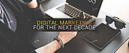What will Digital Marketing be like in the next decade? | Redkite Digital Marketing