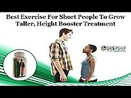 Best Exercise for Short People to Grow Taller, Height Booster Treatment