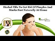 Herbal Pills to Get Rid of Pimples and Marks Fast Naturally at Home