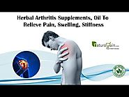 Herbal Arthritis Supplements, Oil to Relieve Pain, Swelling, Stiffness