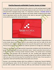 Tax advisor in Dubai UAE @ thetaxworx.com
